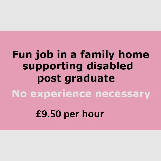 Personal Assistant (PA) and Carer