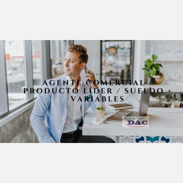 Agente comercial / Producto Líder / Sueldo + Variables