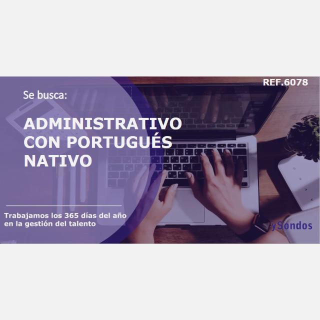 Administrativo/a con Portugués Nativo